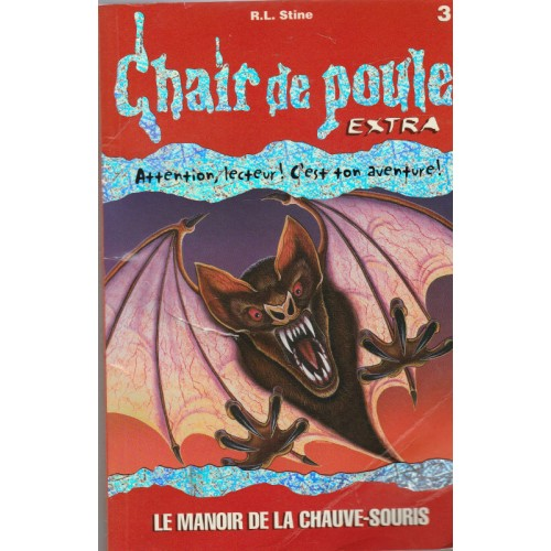 Collection Chair de poule no 3 Extra Le Manoir de la chauve-souris   R.L.Stine