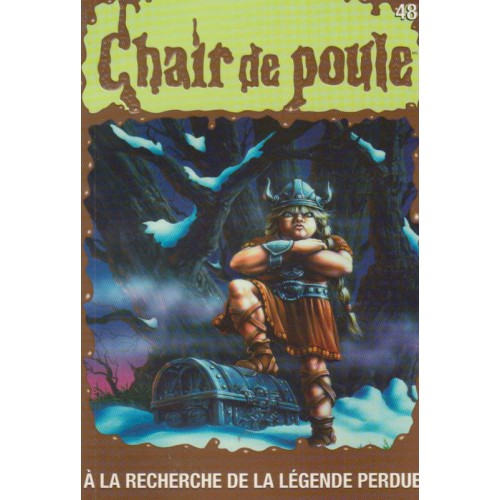 Collection Chair de poule  A la recherche de la légende perdue R-L Stine