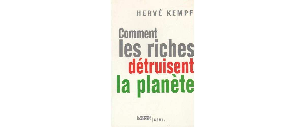 Les riches qui détruisent la planete