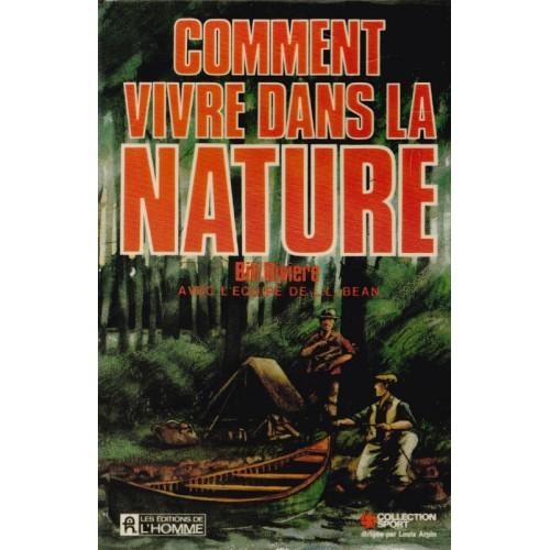 comment vivre dans la nature    Bill Rivière