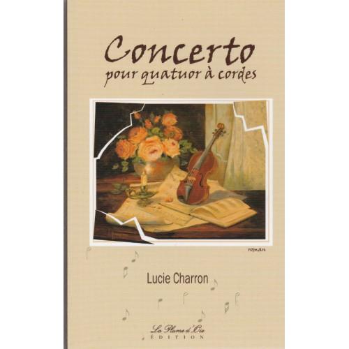 Concerto pour quatuor a cordes  Lucie Charron