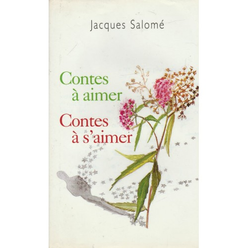 Contes a aimer Contes a s'aimer  Jacques Salomé