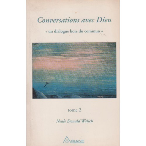 Conversations avec Dieu  tome 2  Neale Donald Walsch