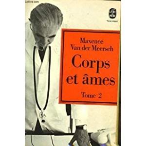 Corps et âmes tome 2 Maxence Van der Meersh format poche