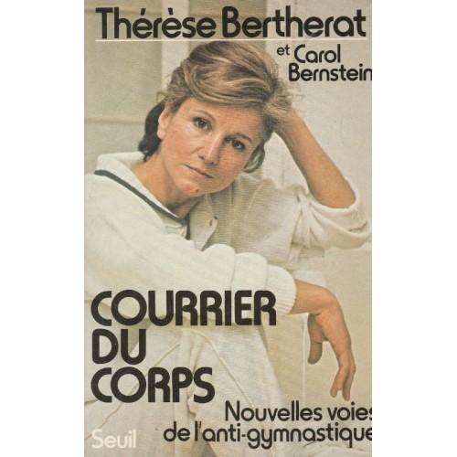 Courrier du corps  Nouvelles voies de l'anti gymnastique  Thérèse Berthelot
