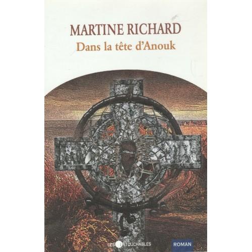 Dans la tête d'Anouk  Martine Richard