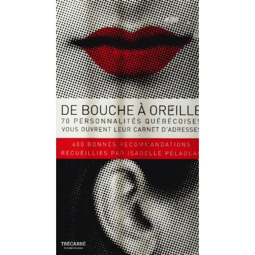 De bouches à oreilles  Isabelle Péladeau