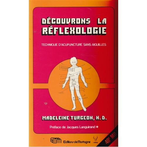 Découvrons la réflexologie Madeleine Turgeon N.D.