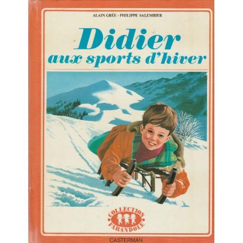 Didier aux sport d'hiver Alain Gree Philippe Salembier