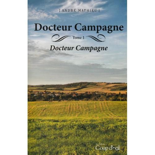 Docteur Campagna tome 1 Andre Mathieu  L-P
