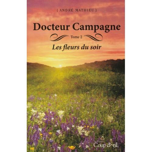 Docteur Campagna tome 2 André Mathieu  L-P