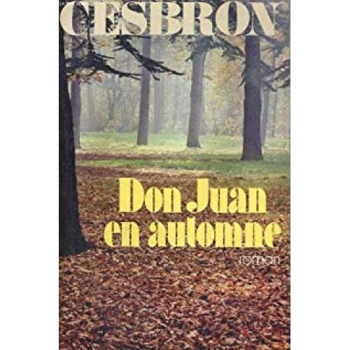 Don Juan en automne  Gilbert Cesbron