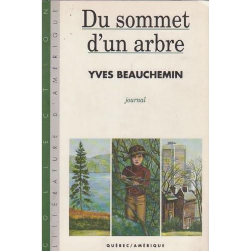 Du sommet d'un arbre Yves Beauchemin