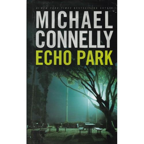 Harry Bosch  Echo Park  Michael Connely