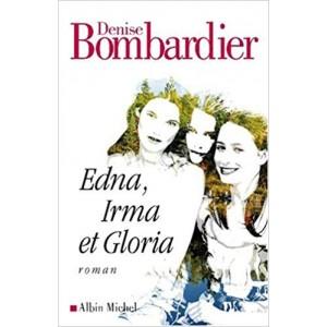 Edna Irma et Gloria  Denise Bombardier