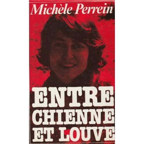 Entre chienne et louve  Michèle Perrein