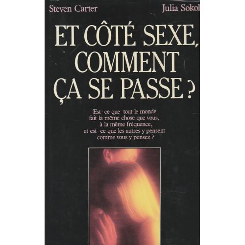 Et côté sexe, comment ça se passe? Steven Carter Julia Sokol