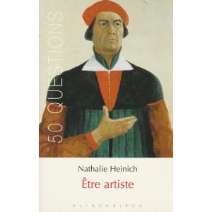 Etre artiste Nathalie Heinich