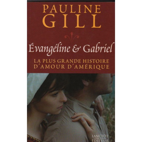 Evangéline et Gabriel, Pauline Gill