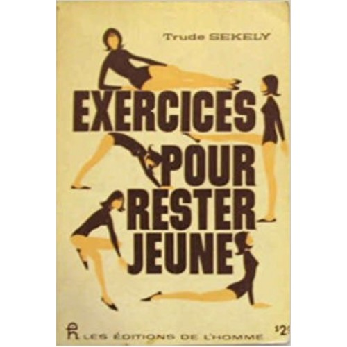 Exercices pour rester jeune, Trude Sekely