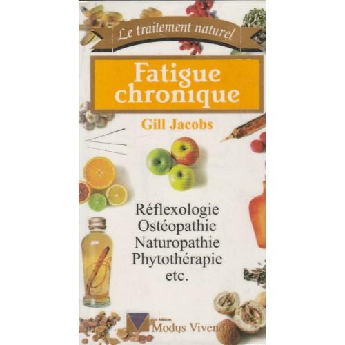Fatigue Chronique  Gill Jacobs