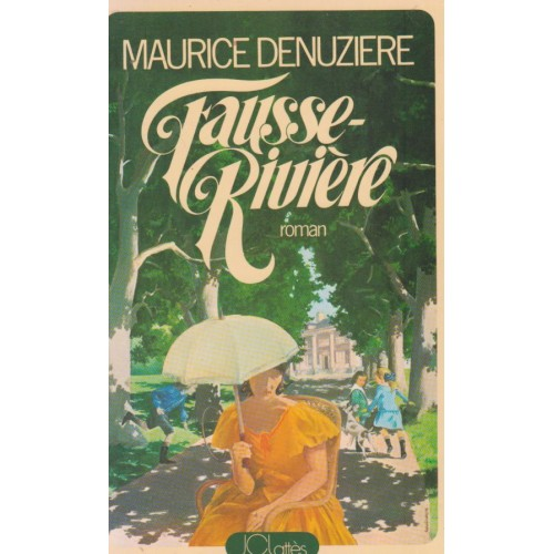 Fausse rivière Louisiane tome 2, Maurice Denuziere