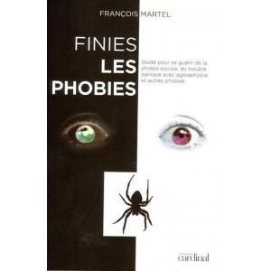 Finies les phobies François Martel