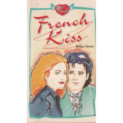 French Kiss  Robyn Turner
