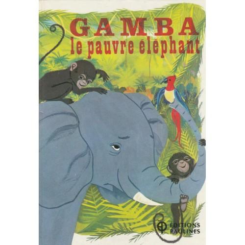 Gamba le pauvre éléphant, Diane Bélair