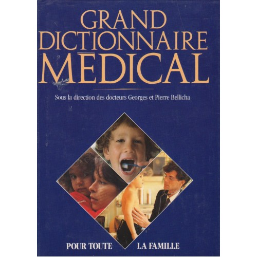Grand dictionnaire médical, Georges Pierre Bellicha