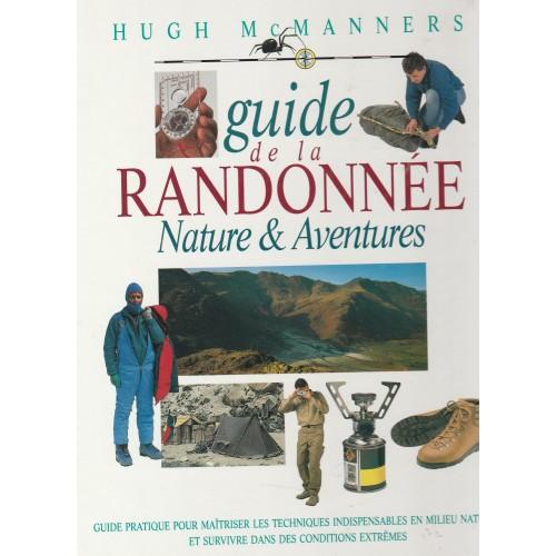 Guide de la randonnée Nature et Aventures Hugh McManners