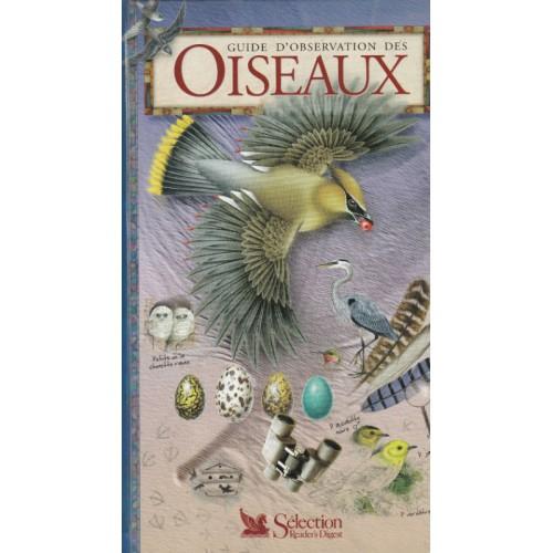 Guide d'observations des oiseaux, Denis Faucher