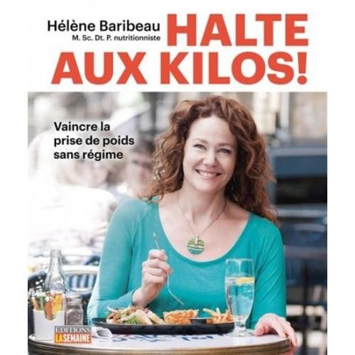 Halte aux kilos ! Hélène Baribeau