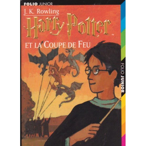 Harry Potter et la coupe de feu, J K  Rowling