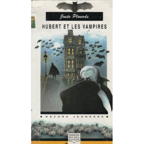 Hubert et les vampires  Josée Plourde