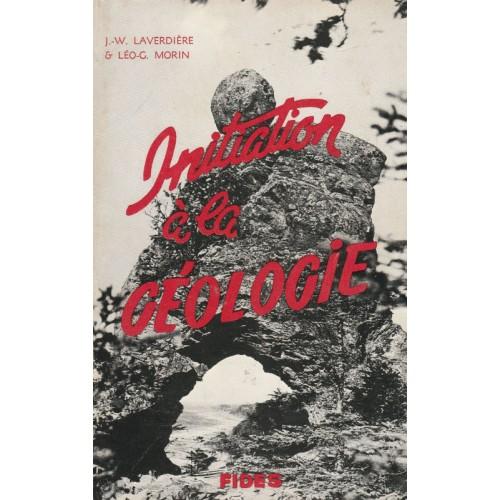 Initiation à la géologie, Léo G Morin