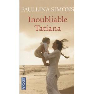 Inoubliable Tatiata  Paulinna Simons
