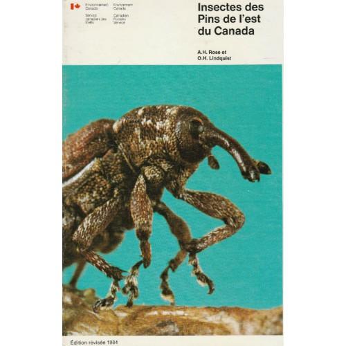 Insectes des pins de l'est du canada A H Rose H Lindquiest
