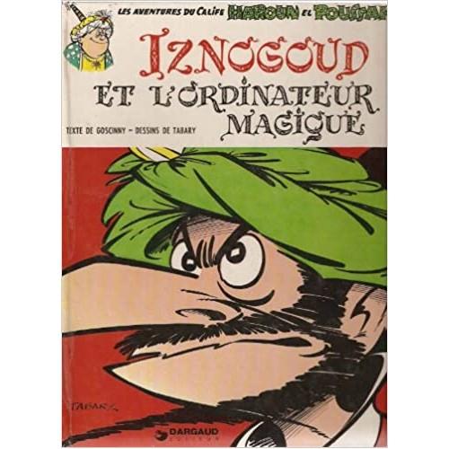 Iznogoud et l'ordinateur magique Goscinny-Tabary