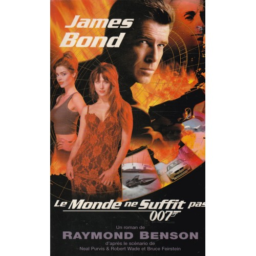 007 James Bond  Le monde suffit pas Raymond Benson