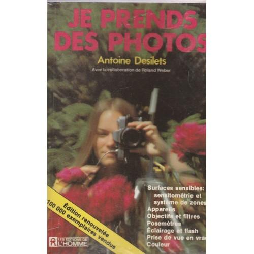 Je prends des photos, Antoine desilets