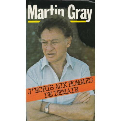 J'écris aux hommes de demain  Martin Gray