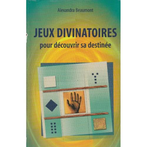 Jeux de divinatoires pour découvrir sa destinée  Alexandra Beaumont