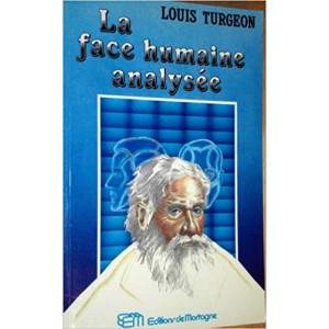 La face humaine analysée Louis Turgeon