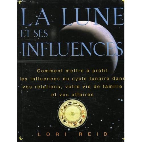 La lune et ses influences Lori Reid