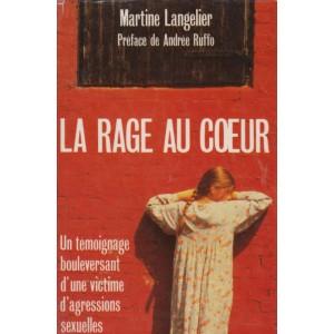La rage au cœur  Martine Langelier