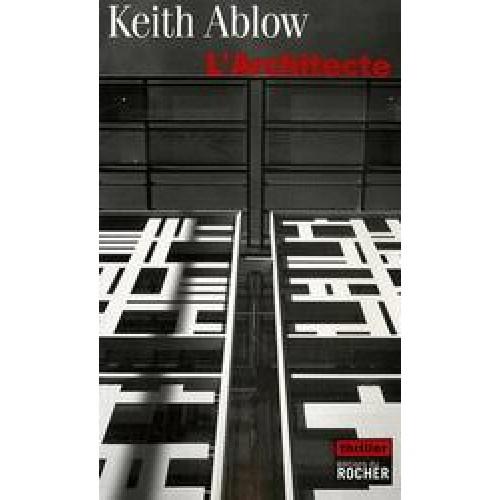 L'architecte Keith Ablow