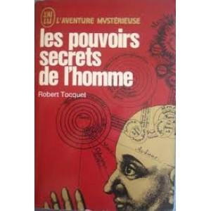 L'aventure mystérieuse les pouvoirs secrets de l'homme  Robert Tocquet