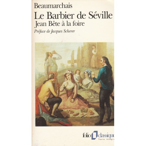 Le barbier de Séville, Jean Bête à la foire  Beaumarchais