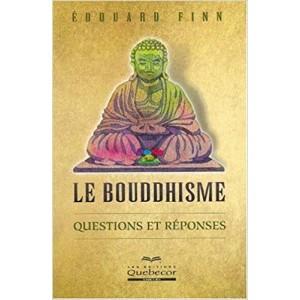Le bouddhisme Questions et réponses